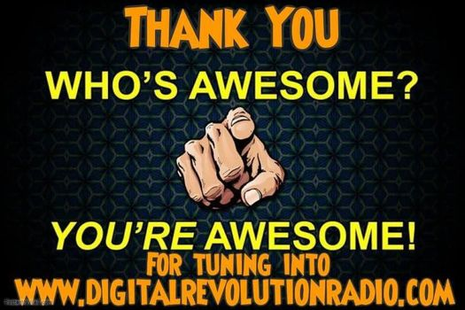"""Tune in everyday 24-7 to hear the best Rock and Metal  www.digitalrevolutionradio.com You Hear it Here """"Loud & Clear"""""""