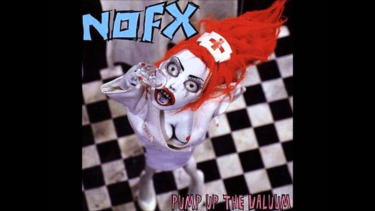 NOFX – PUMP UP THE VALUUM (full album)