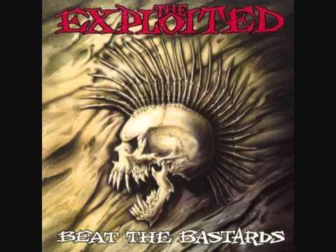 The Exploited (UK) – Beat the Bastards FULL ALBUM 1996