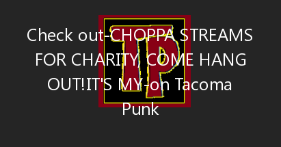 Choppa streams for charity, come hang out!It's my 253rd live stream for charity. *** This month's charity is The Organiz…