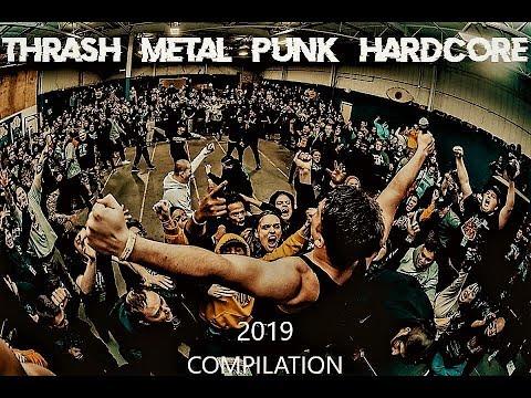 2019 Thrash Metal Punk Hardcore Compilation