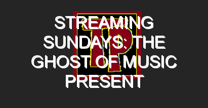 Streaming Sundays: The Ghost of Music Present Variety Show