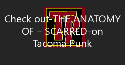 The Anatomy Of – Scarred