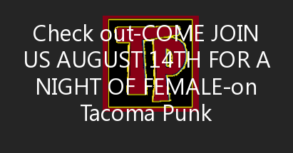 Come join us August 14th for a night of Female Fronted Fuego! RSVP ASAP or You'll be SOL with No VIP! Crank up the volum…