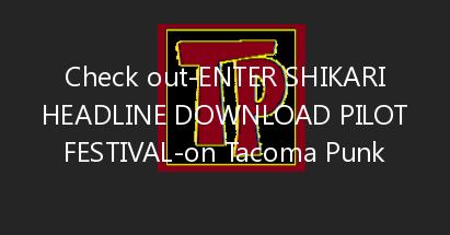 Enter Shikari headline Download Pilot Festival 2021
