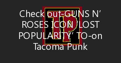 Guns N' Roses Icon 'Lost Popularity' To Soundgarden