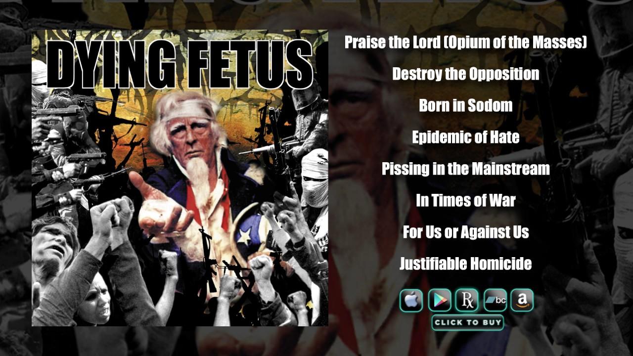 DYING FETUS – Destroy The Opposition (Full Album Stream)