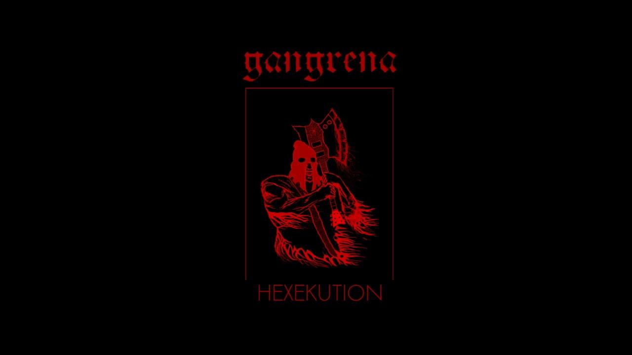 Gangrena – Hexekution (EP, 2021)