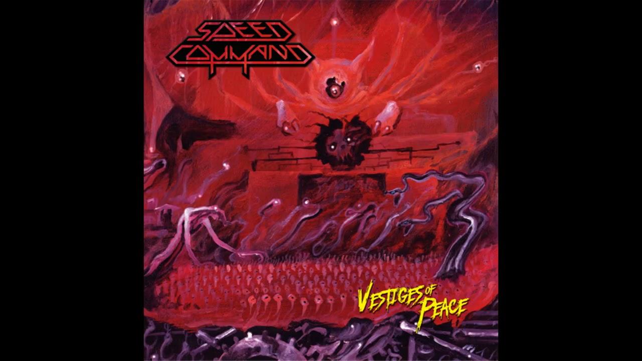 Speed Command – Vestiges of Peace (Full Album, 2021)