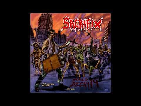 Sacrifix – World Decay 19 (Full ALbum, 2021)